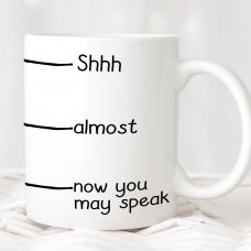 Now You Can Speak Mug