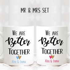 We're Better Together Mugs