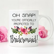 Oh Snap Bridesmaid Mug