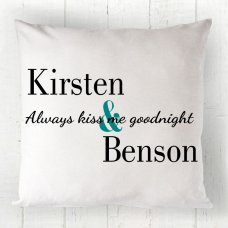 Always Kiss Me Cushion