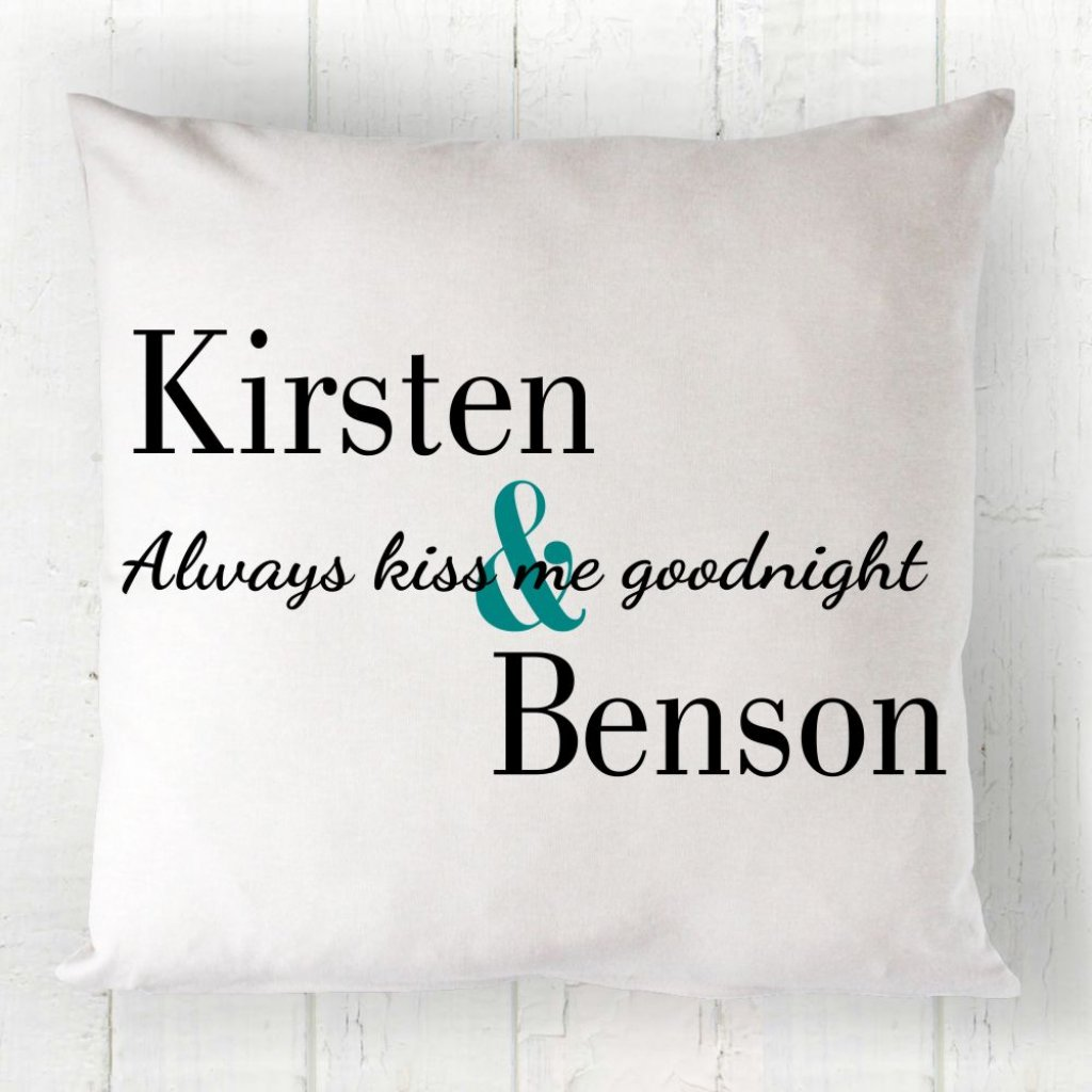 Always Kiss Me Cushion
