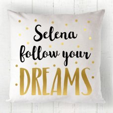 Follow Your Dreams Cushion