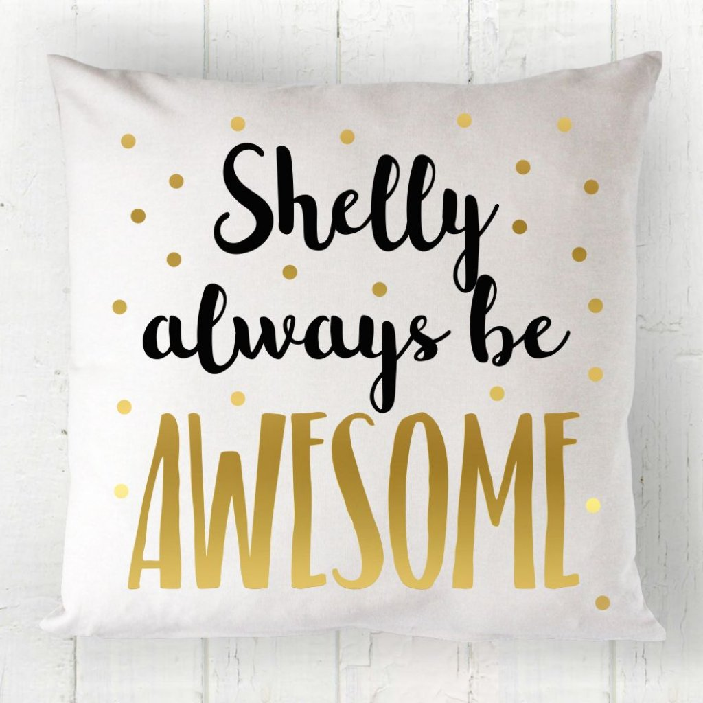 Be Awesome Scatter Cushion